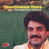Thanthinnam Tharo... Songs