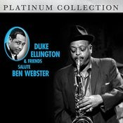 Duke Ellington & Friends Salute Ben Webster Songs