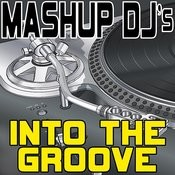 Into The Groove (Acapella Mix) [Re-Mix Tool] Song