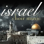 Israel Choir Music Songs