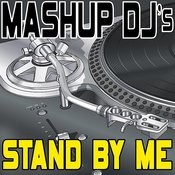 Stand By Me (Remix Tools For Mash-Ups) Songs