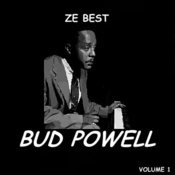 Ze Best - Bud Powell Songs