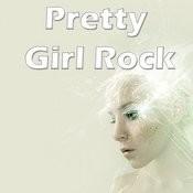 Pretty Girl Rock Song