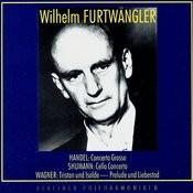Wilhelm Furtwangler Conducts. George Frideric Handel, Robert Schumann, Richard Wagner Songs