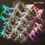 Delay Trees Songs