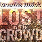 Lost In The Crowd (Justin Bieber's Song) Songs
