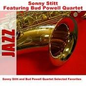 Sonny Stitt And Bud Powell Quartet Selected Favorites Songs
