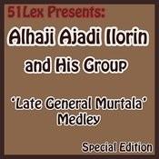 51 Lex Presents Late General Murtala Medley Songs