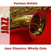 Jazz Classics: Wholly Cats Songs