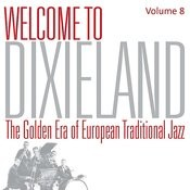 Welcome To Dixieland Vol. 8 Songs