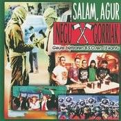 Salam, Agur Songs