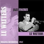 Jazz Figures / Lu Watters (1942) Songs