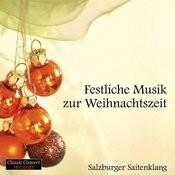 Festliche Musik Zur Weihnachtszeit / Christmas Songs
