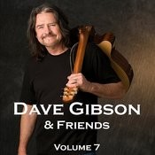 Dave Gibson & Friends, Volume 7 Songs
