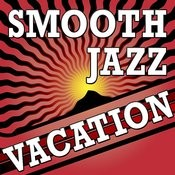 Smooth Jazz Vacation Songs