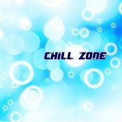 Chill Zone Songs