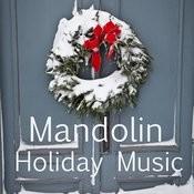 Holiday Music - Mandolin Songs