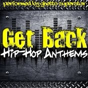 Get Back: Hip-Hop Anthems Songs