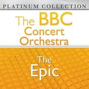 The Bbc Concert Orchestra: The Epic Songs