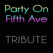 Party On Fifth Ave. Songs