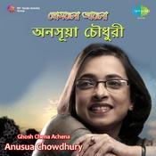 Anusua Chowdhury Ghosh Chena Achena Rm Songs