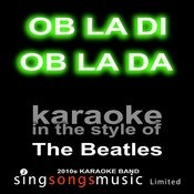 Ob La Di Ob La Da (Originally Performed By The Beatles) [Karaoke Audio Version] Song