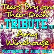 Tears Dry On Their Own: Tribute To Amy Winehouse Songs