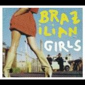 Brazilian Girls Last Call (Remix) EP (International Version) Songs