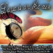 Love Is On The Air Songs