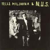 Pelle Miljoona & N.U.S. Songs