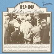 Melodier Som Bedåra 1940 Songs