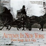 Autumn In New York - Love Songs To A City Songs
