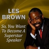 So, You Want To Become A Superstar Speaker? Song