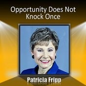 Opportunity Does Not Knock Once Songs