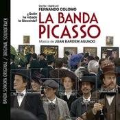 La Banda Picasso (Banda Sonora Original) Songs