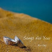 Songs For You Songs