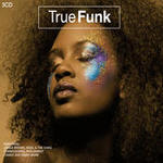 True Funk [3 CD Set] Songs