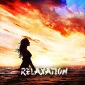 Zen & Relaxation: Relaxation Songs