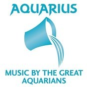 Aquarius: Music By The Great Aquarians Songs