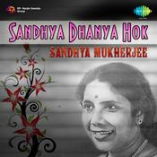 Sandhya-  Dhanya Hok Songs