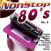 Non Stop 80's Vol. 3 Songs