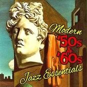 Modern 50's & 60's Jazz Essentials Songs