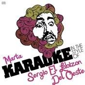 Marta (In The Style Of Sergio El Lobizon Del Oeste) [Karaoke Version] - Single Songs