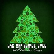 The Christmas Tree (50 Christmas Songs) Songs