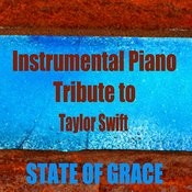 Instrumental Piano Tribute To Taylor Swift: State Of Grace Songs