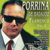 Porrina De Badajoz - Flamenco Vol. 2 Songs