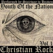 Youth Of The Nation: Christian Rock, Vol. 1 Songs