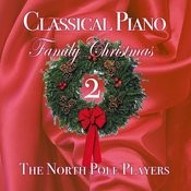 Classical Piano Family Christmas 2 Songs