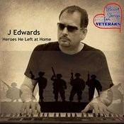 Heroes He Left At Home Songs