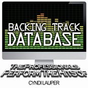 Backing Track Database - The Professionals Perform The Hits Of Cyndi Lauper (Instrumental) Songs